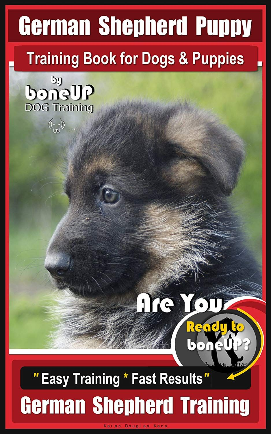 German Shepherd Puppy Training Book For Dogs Puppies By Boneup