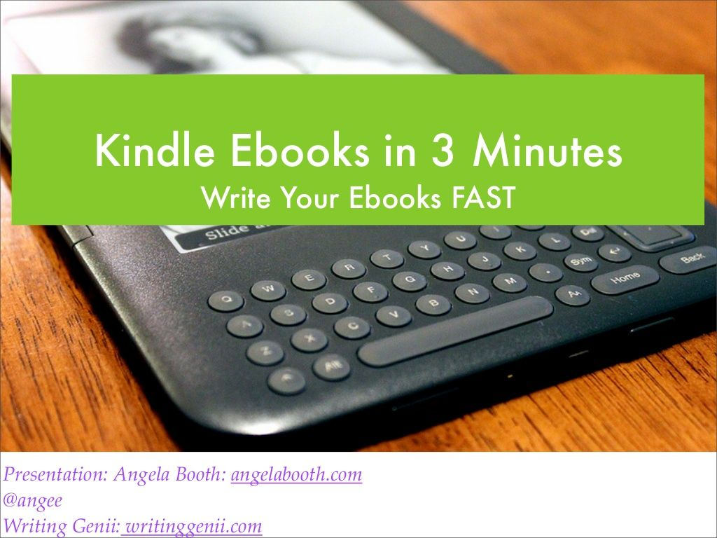 Kindle Ebooks in 3 Minutes: Write Your Ebooks Fast (self-publishing)