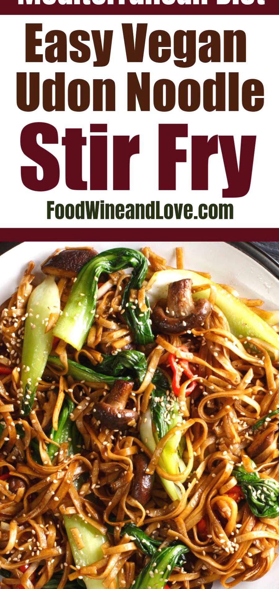 Vegan Udon Noodle Stir Fry This Easy And Delicious Recipe Is Vegan And Friendly To The Mediterranean Diet Better In 2020 Vegan Udon Vegetarian Udon Vegan Udon Noodles
