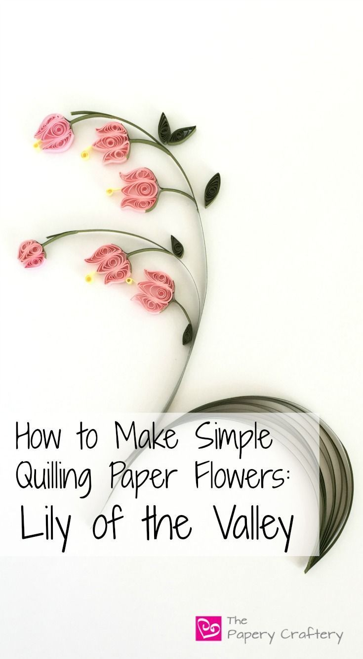 How To Make Simple Quilling Paper Flowers Lily Of The Valley