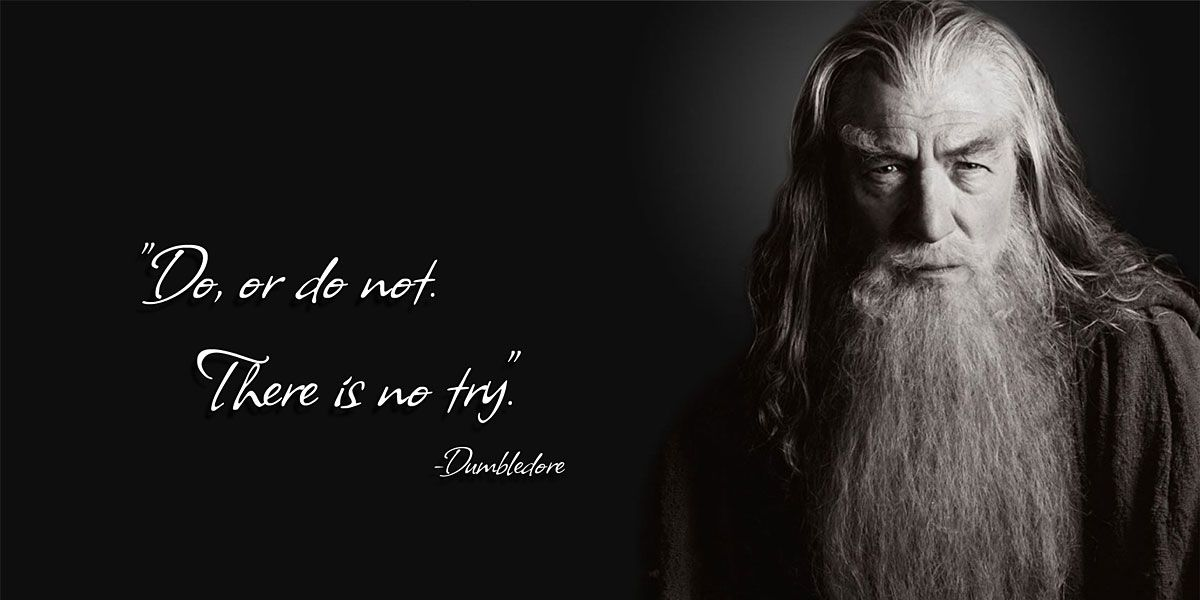 Image result for do or do not gandalf