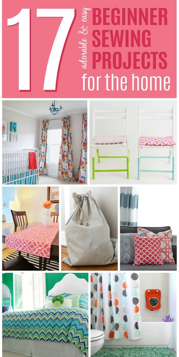 These Easy Beginner Sewing Projects Are Also Super Adorable And Useful  Projects You Can Use In Your Home. With These Great Sewing Projects,  Decorating Your ...
