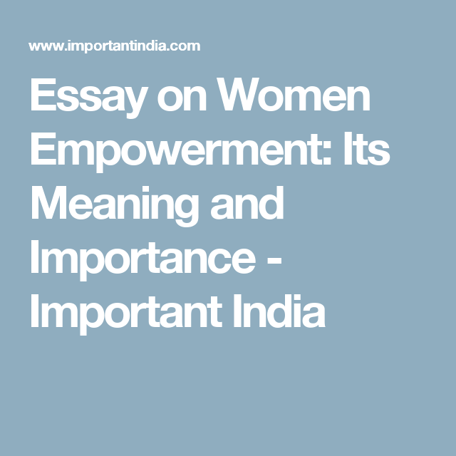 importance of women empowerment essay