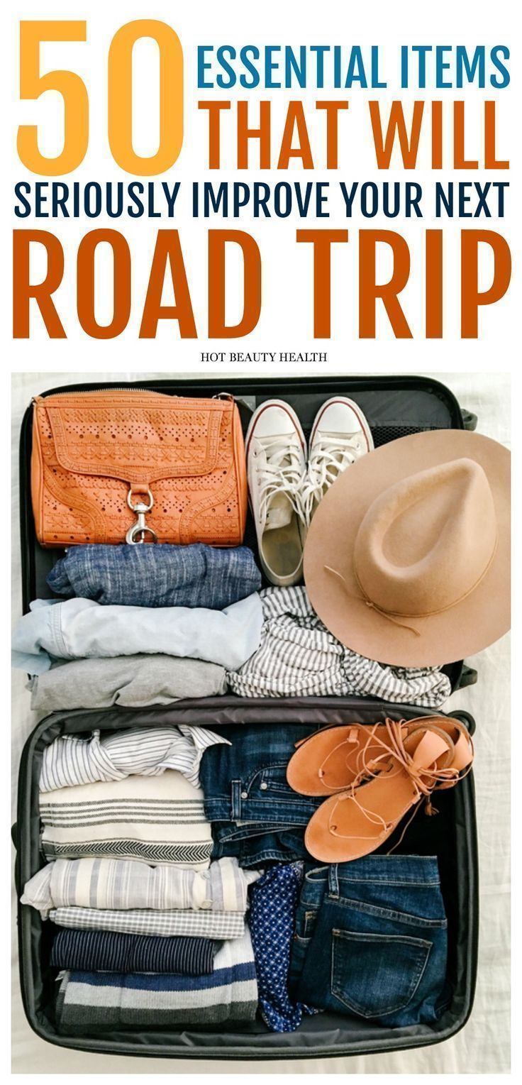 The Road Trip Packing List: 50 Essentials - Hot Beauty Health
