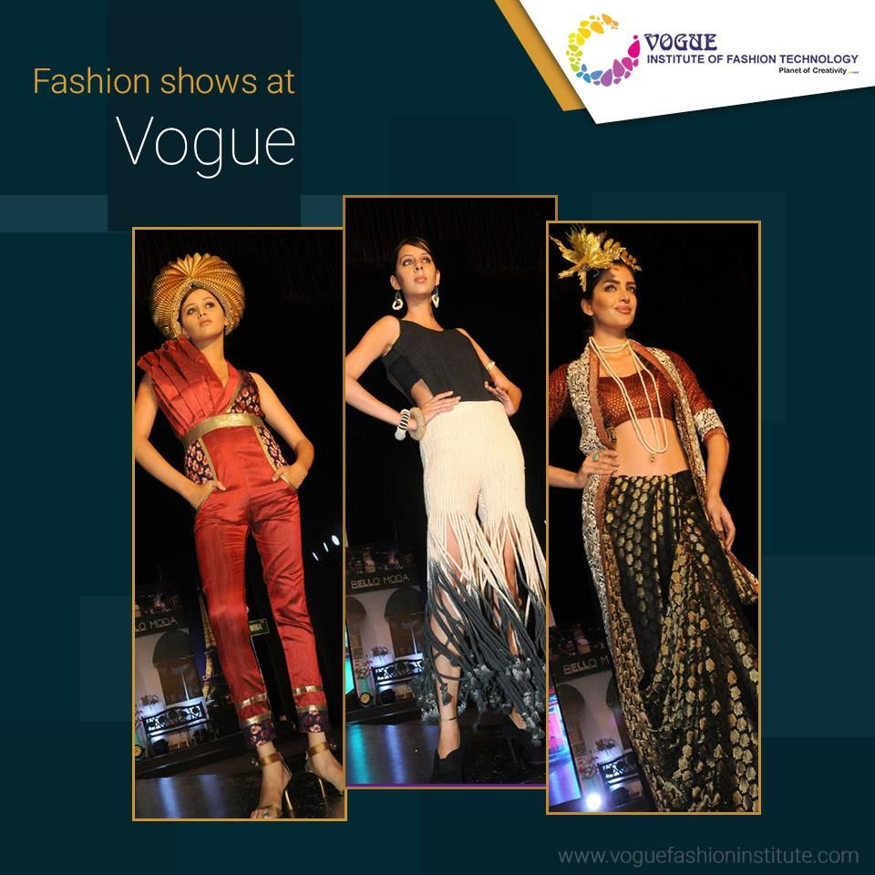 At Vogue We Conduct Fashion Shows These Events Provide An Opportunity For Our Students To Display Their Designs College Design Fashion Design College Fashion