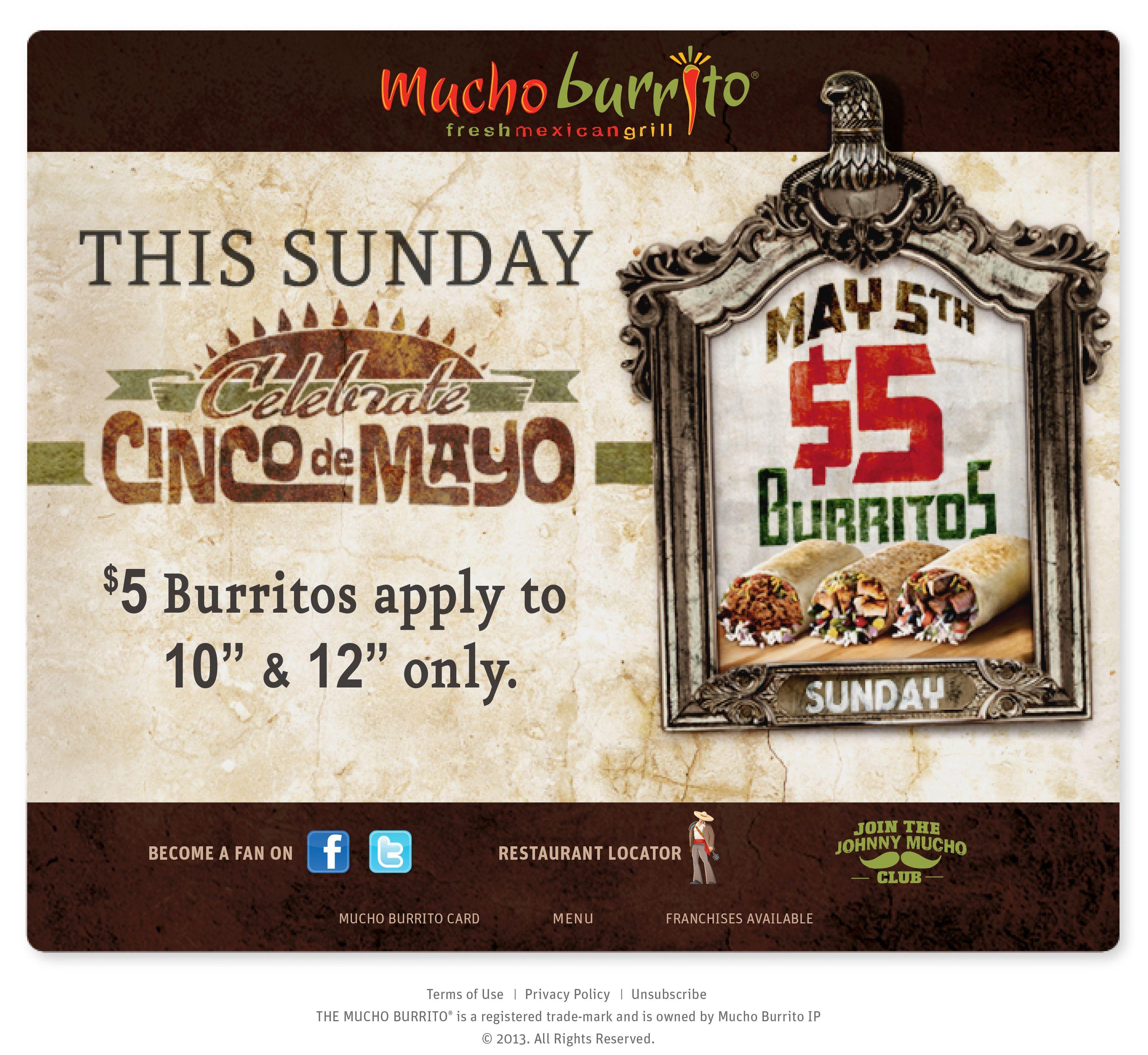 Mucho Burrito's Cinco de Mayo 2013 $5 Burritos #cincodemayo #mexican #burritos #muchoburrito