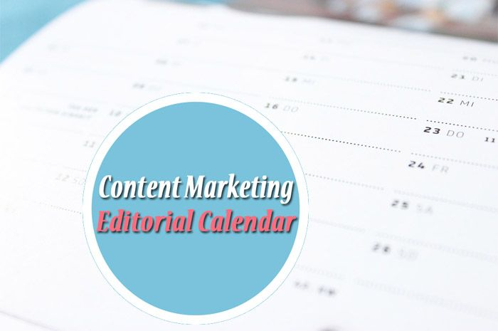 A Content Marketing Calendar Is A Must If You Want To Be Effective