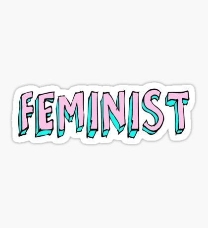 Feminism top selling stickers redbubble