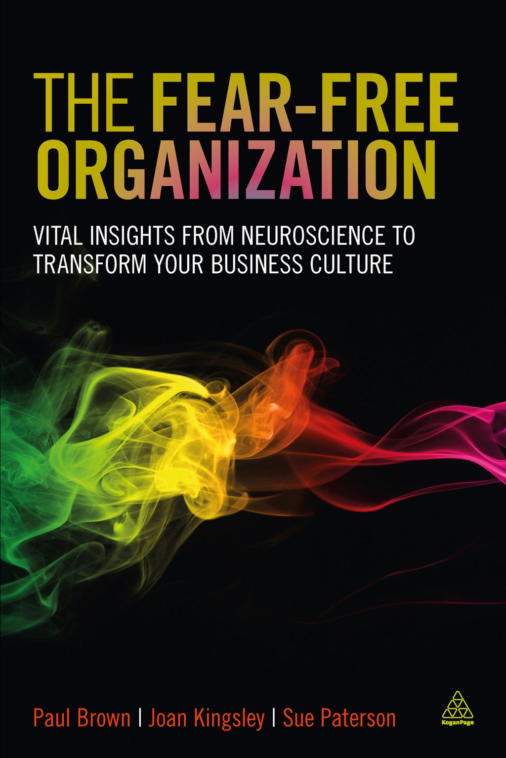 The Fearfree Organization Vital Insights from