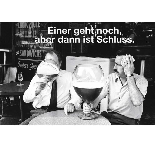 Bier Poster Einer geht noch aber dann ist Schluss. Hier bei www.closeup.de