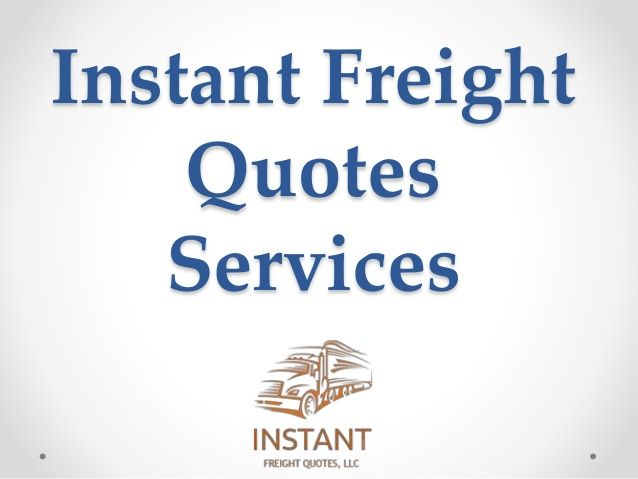 Freight Quote Ltl New Instant Freight Quotes Llc Is The Onestop Source For All Your