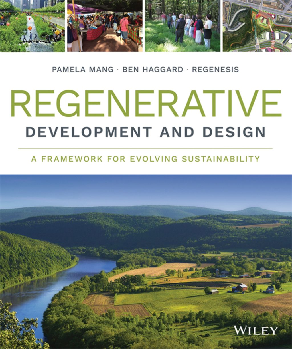 Regenerative Development And Design A Framework For