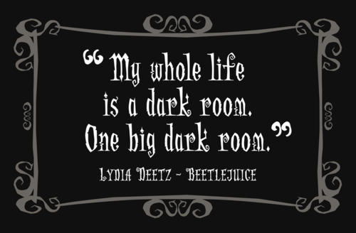 Pin By Patti Beadles On Words Beetlejuice Quotes Beetlejuice Horror Quotes