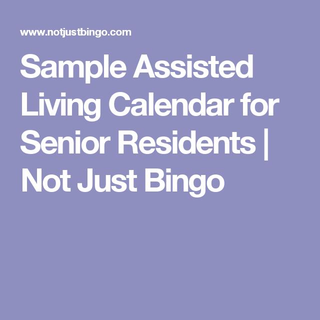 Sample Assisted Living Calendar For Senior Residents  Not Just