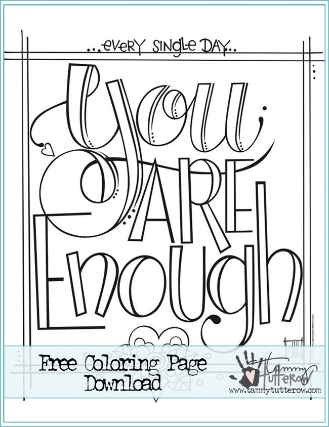 12 Inspiring Quote Coloring Pages for Adults - You are Enough | DIY ...