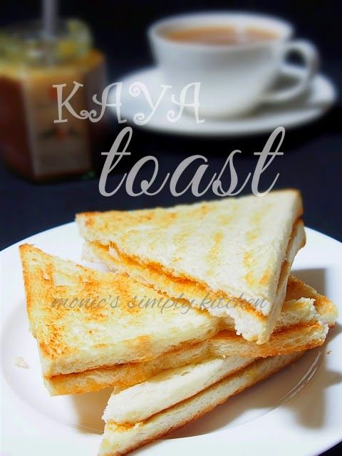 Kaya Toast Monic S Simply Kitchen Makanan Roti Panggang Ide Makanan
