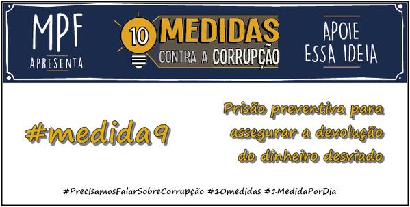 MPF - 10 MEDIDAS CONTRA A CORRUPÇÃO - FAÇA O SEU DIREITO VIRAR LEI E DEVER CONSTITUCIONAL.