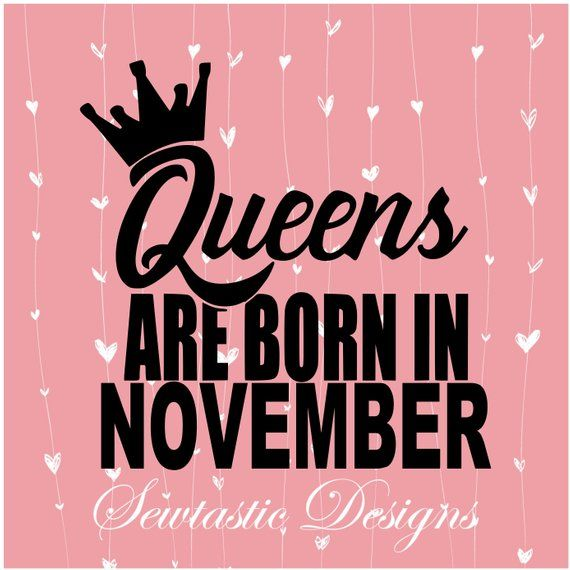 3d88774a5 Queens Are Born In November SVG, Queens svg, Queen svg, Born svg, November  svg, Cut File, Iron On, D