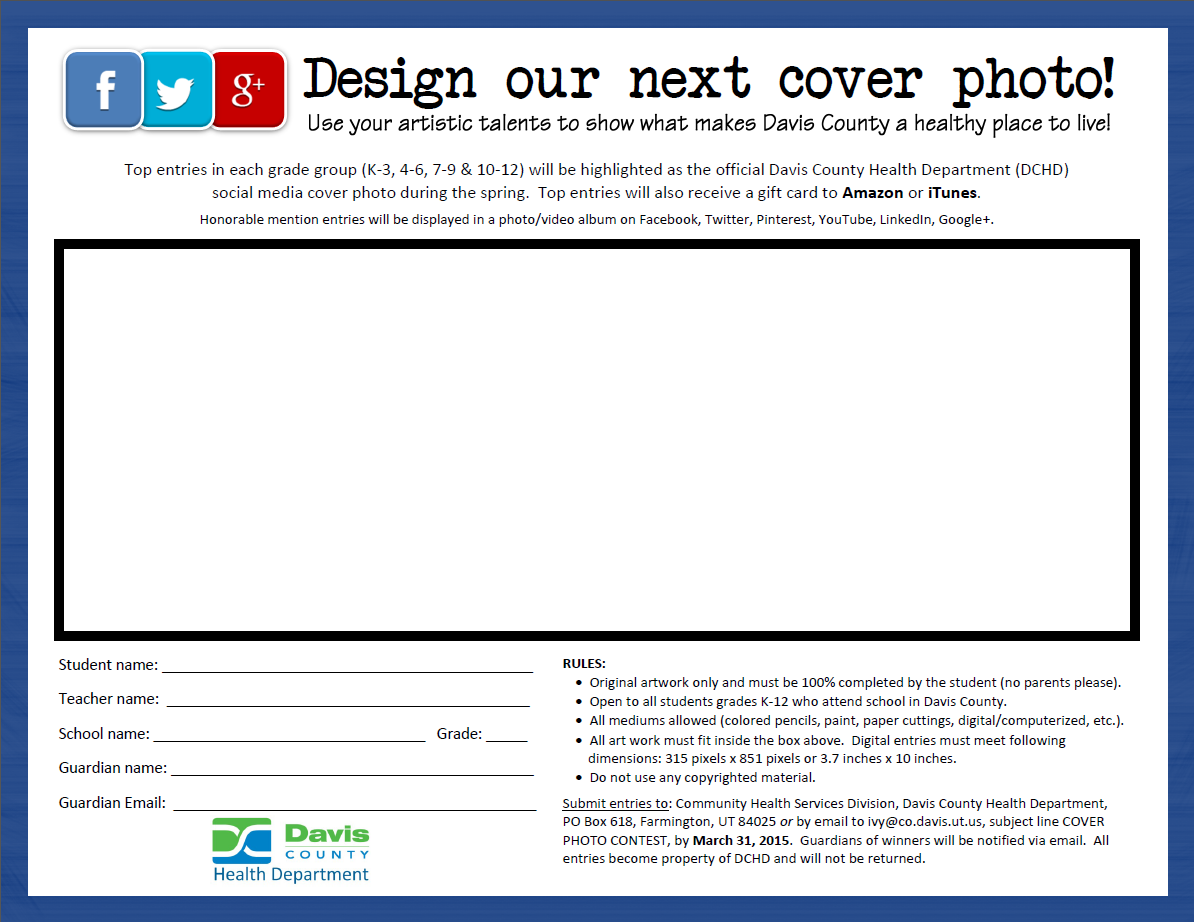 Calling All Artists Grades K 12 Enter Our Cover Photo Art Contest To Share Why You Think Davis County Is A Healthy Plac Cover Photos Health Department Usa Gov