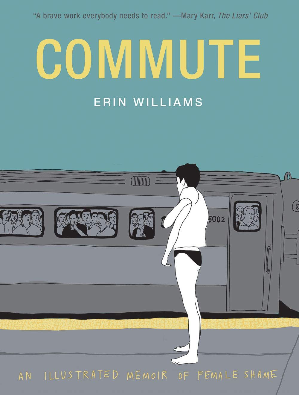 Pdf Commute An Illustrated Memoir Of Female Shame By Erin