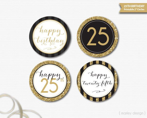 Black Gold Glitter 25th Birthday Decorations Printable Toppers Cupcake Happy 2