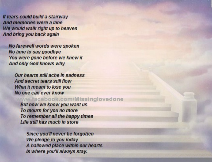 if tears could build a stairway poem words society culture missing loved ones i miss my dad. Black Bedroom Furniture Sets. Home Design Ideas