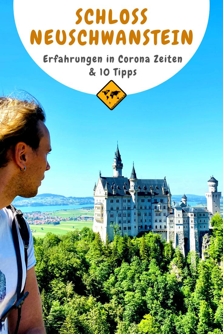 Schloss Neuschwanstein Erfahrungen Wahrend Corona 10 Tipps In 2020 Schloss Neuschwanstein Neuschwanstein Schloss