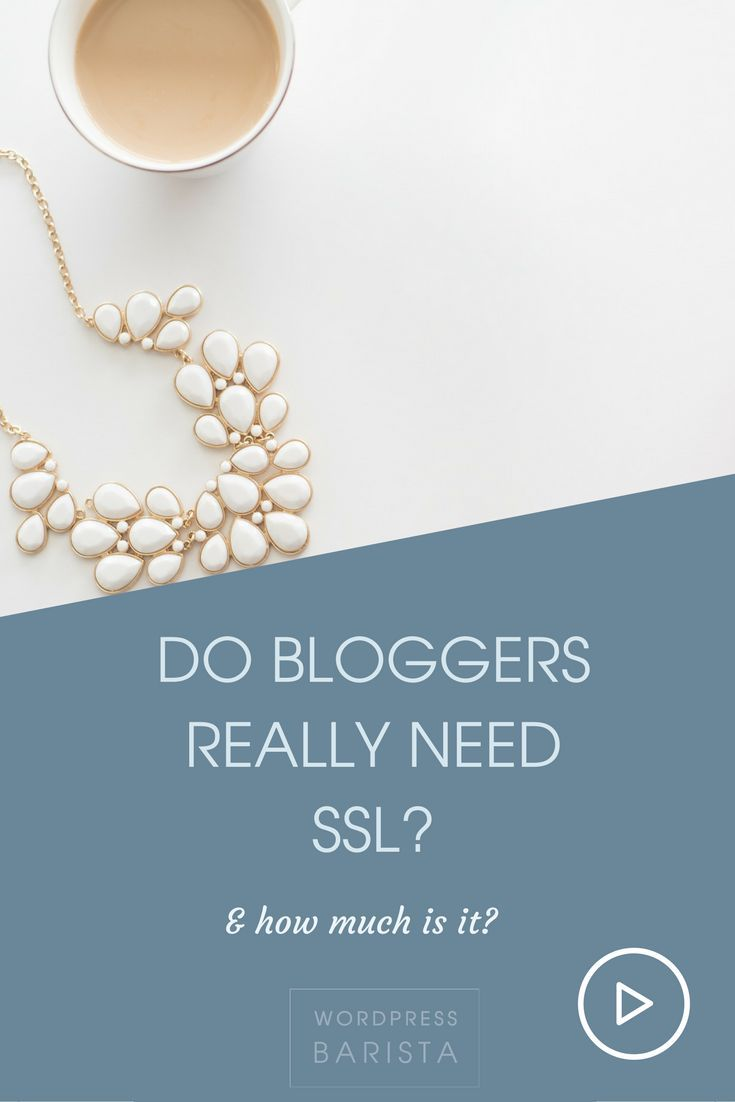 Do you really need ssl for bloggers certificate wordpress do you really need ssl for bloggers xflitez Gallery