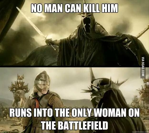 Badluck Witch-king of Angmar.