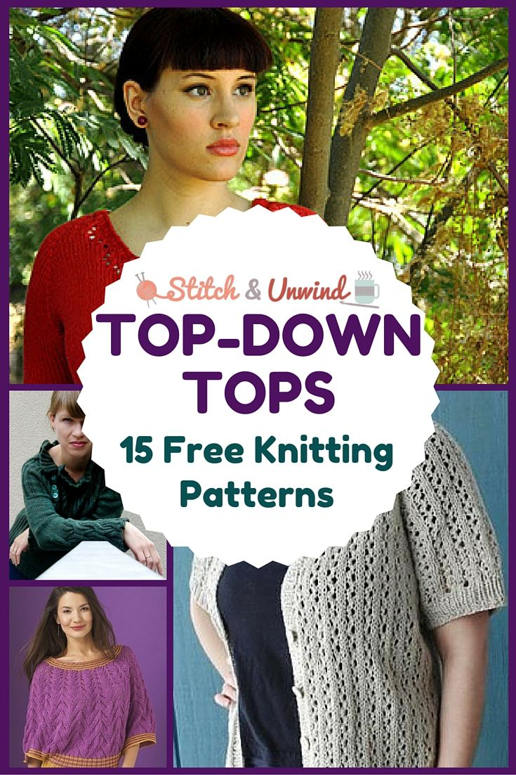 Top Down Tops 15 Free Knit Top Patterns Pinterest Knitting