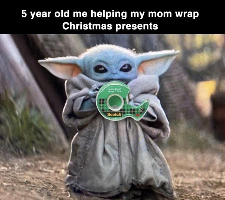 Help Tape I Will R Babyyoda Baby Yoda Grogu Yoda Funny Yoda Meme Funny Star Wars Memes