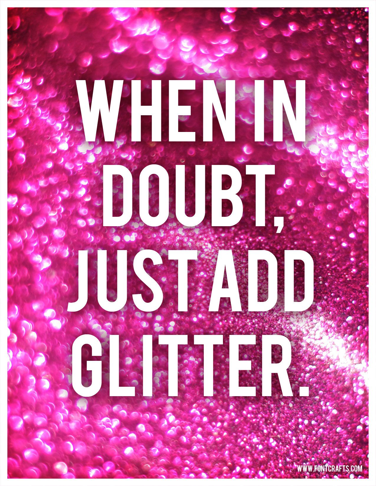 When in doubt, just add glitter printable quote art | Crafts