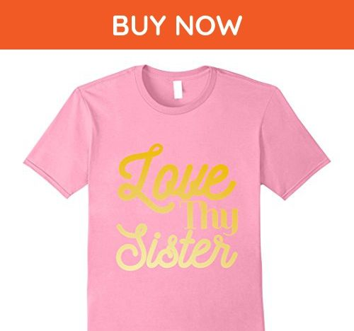 Mens Love Thy Sister 3XL Pink - Relatives and family shirts (*Amazon Partner-Link)