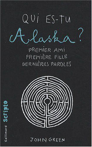 Qui Es Tu Alaska Film : alaska, Lison, Books&Movies, Green,, Green, Books,, Looking, Alaska