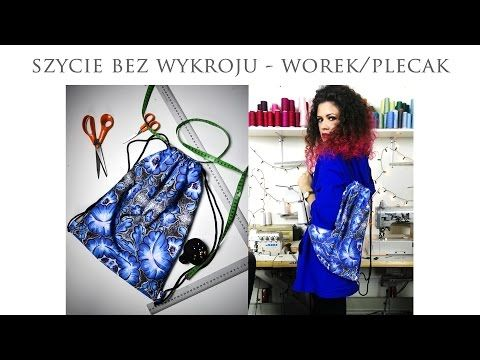 Szycie Bez Wykroju Worek Plecak Youtube Sewing Bag Bag Pattern Lily Pulitzer Dress