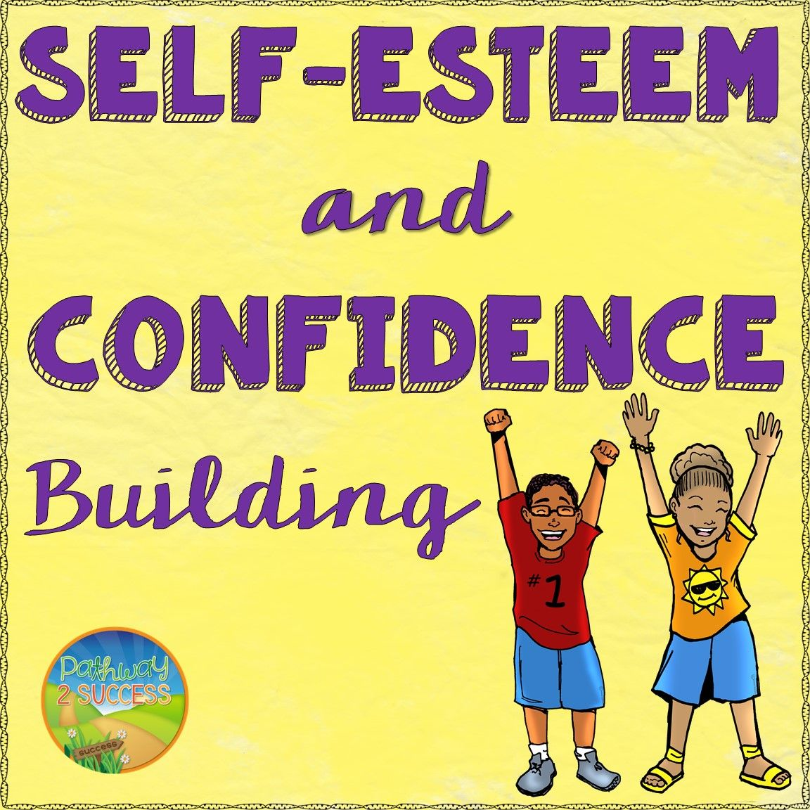 Self Esteem And Confidence Building