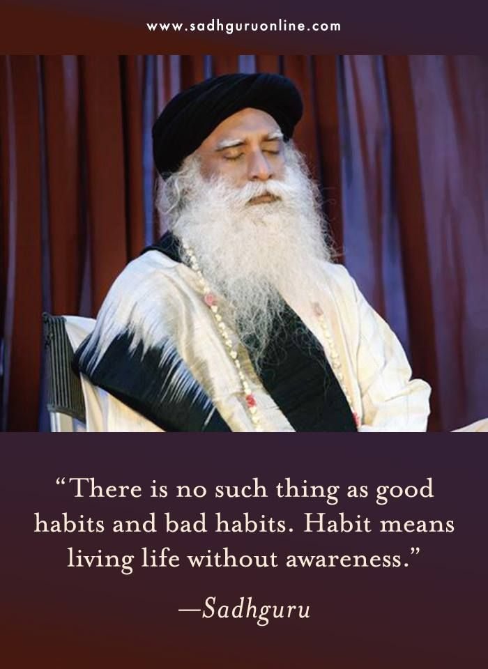 Sadhguru Online | There is no such thing as good h