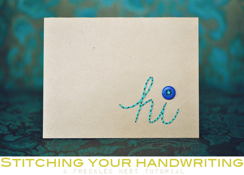Freckled Nests DIY stitched handwriting tutorial.