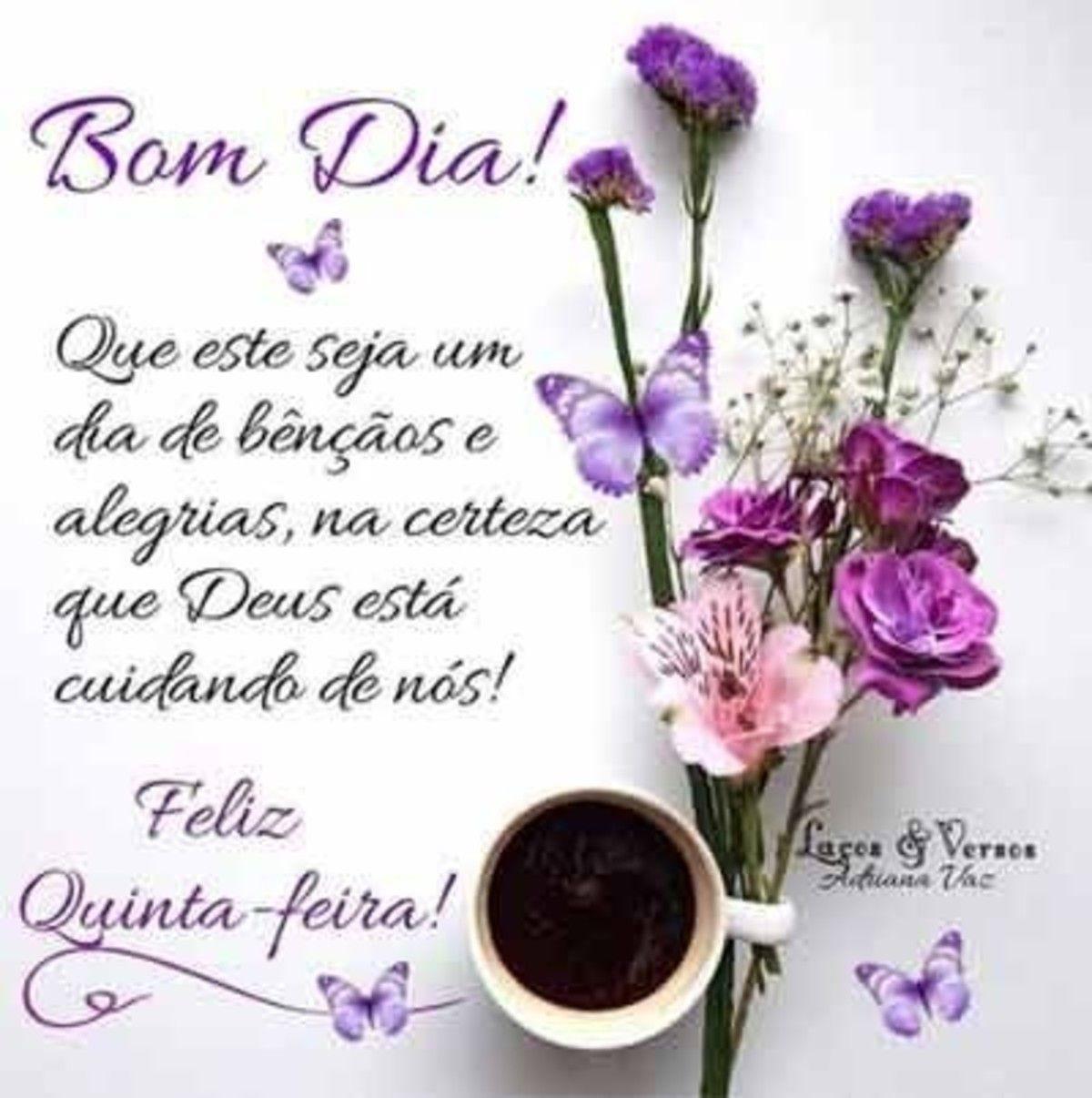 Bom Dia Feliz Quinta Feira Com Cafe Com Imagens Feliz Quinta