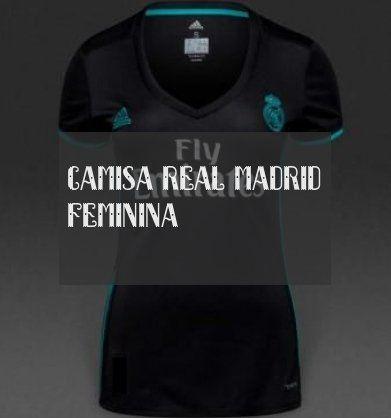 Camisa Real Madrid Feminina Camisa Real Madrid Feminina