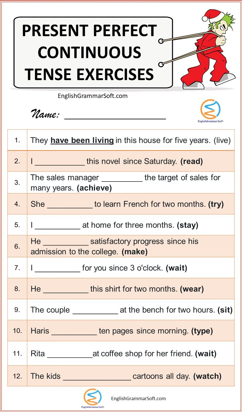 Present Perfect Continuous Tense with Examples, Exercise