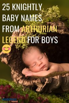 25 Knightly Baby Names For Boys Inspired By Arthurian Legend