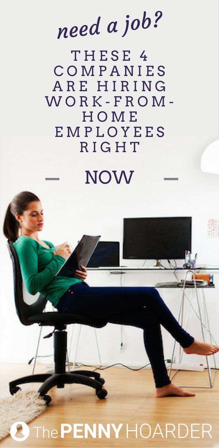 Need A Job These 4 Companies Are Hiring Work From Home Employees