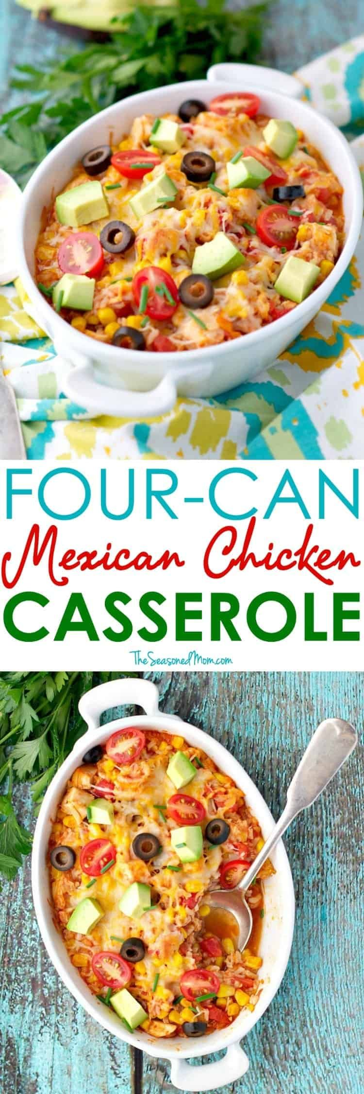 4 Can Mexican Chicken Casserole This 4 Can Mexican Chicken Casserole comes together in about 5 minutes and can be prepared ahead of time for a family-friendly easy dinner on busy nights!