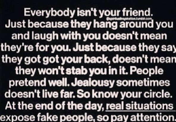 So True Looks Can Be Deceiving You Never Really Know Who You True Friends Are Friendship Quotes Words Life Quotes
