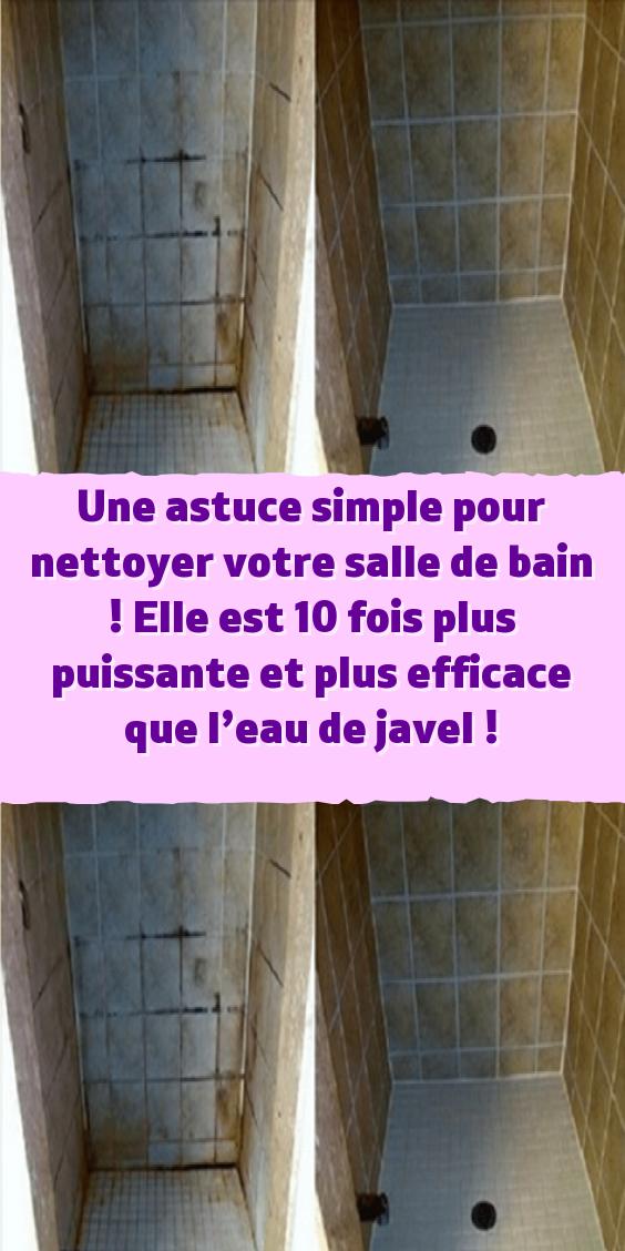 Une Astuce Simple Pour Nettoyer Votre Salle De Bain Elle Est 10