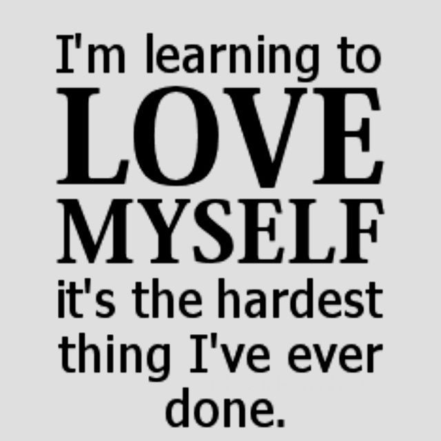 Loving Myself Quotes Loving Yourself Quotes  Google Search  Loving Youself  Pinterest