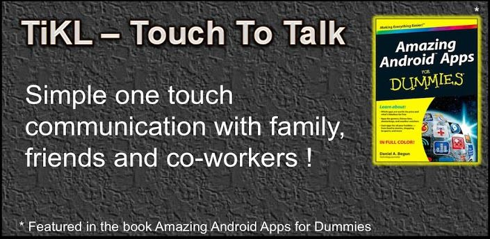 TiKL – Touch To Talk (PTT). Instantly talk to 1 or a lot of your buddies using the touch of the mouse. You just need their telephone numbers. Forget about awaiting the telephone to ring. Easy and free, TiKL turns your android phone in to the ultimate Push To Talk (PTT) Radio. No voice plan or SMS employed for calls.    >> For more info click the picture ♥