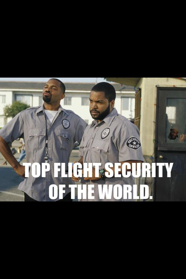 Top flight security | Movie quotes funny, Friday movie ...