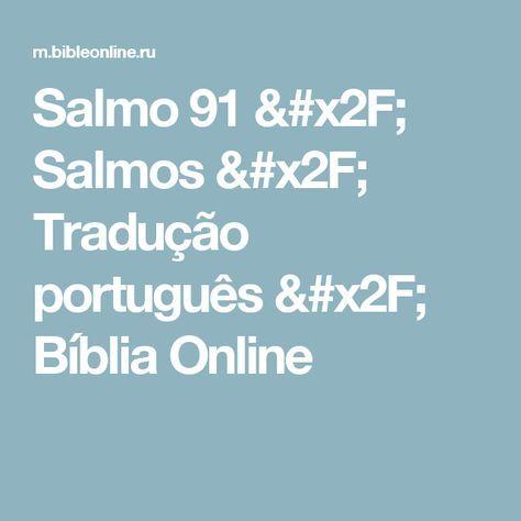 Salmo 91 / Salmos / Tradução português / Bíblia Online | bom dia ...